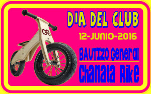 FOTOS: DÍA DEL CLUB y BAUTIZO CHANATA BIKE (12-jun-2016)